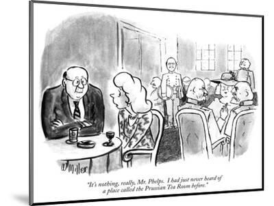 """""""It's nothing, really, Mr. Phelps.  I had just never heard of a place call…"""" - New Yorker Cartoon-Warren Miller-Mounted Premium Giclee Print"""