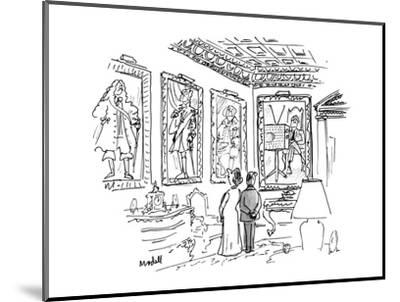 A man & a woman stand in an ornate room 13 in 18th century costume, one of? - New Yorker Cartoon-Frank Modell-Mounted Premium Giclee Print
