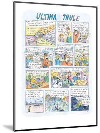 Ultima Thule - New Yorker Cartoon-Roz Chast-Mounted Premium Giclee Print