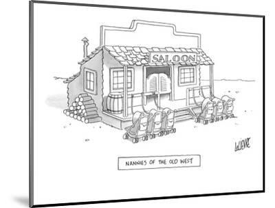 A roll of strollers sits outside an old west saloon. - New Yorker Cartoon-Glen Le Lievre-Mounted Premium Giclee Print
