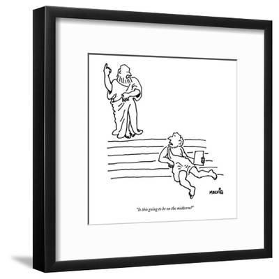 """Is this going to be on the midterm?"" - New Yorker Cartoon-Ariel Molvig-Framed Premium Giclee Print"