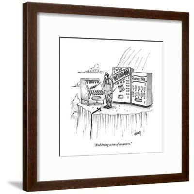 """""""And bring a ton of quarters."""" - New Yorker Cartoon-Tom Cheney-Framed Premium Giclee Print"""
