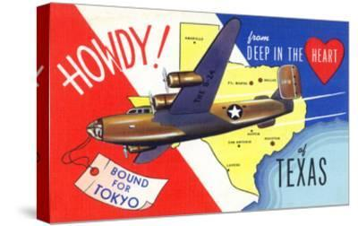 Texas - B-24 Howdy, Bound for Tokyo WWII Promo-Lantern Press-Stretched Canvas Print