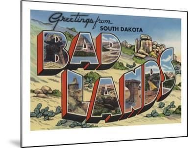Greetings from Badlands, South Dakota-Lantern Press-Mounted Art Print