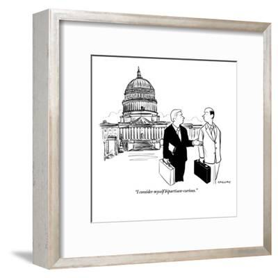 """I consider myself bipartisan-curious."" - New Yorker Cartoon-Alex Gregory-Framed Premium Giclee Print"