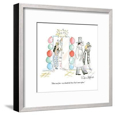 """That was fun?we should do New Year's more often."" - New Yorker Cartoon-Victoria Roberts-Framed Premium Giclee Print"
