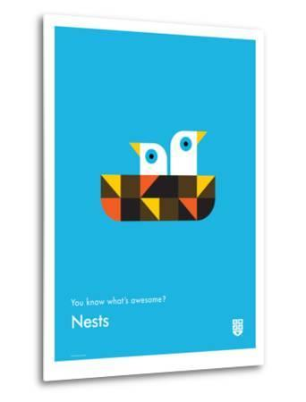 You Know What's Awesome? Nests (Blue)-Wee Society-Metal Print