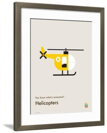 You Know What's Awesome? Helicopters (Gray)-Wee Society-Framed Giclee Print