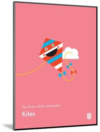 You Know What's Awesome? Kites (Pink)-Wee Society-Mounted Giclee Print