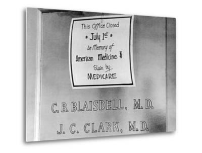 Doctor Protesting the New Medicare Program--Metal Print