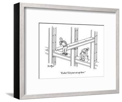 """""""Escher! Get your ass up here."""" - New Yorker Cartoon-Robert Leighton-Framed Premium Giclee Print"""
