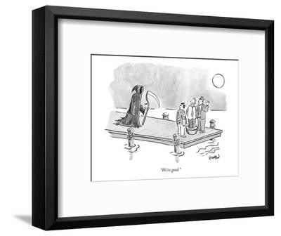 """We're good."" - New Yorker Cartoon-Robert Leighton-Framed Premium Giclee Print"