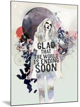 Glad That the World-Mydeadpony-Mounted Art Print