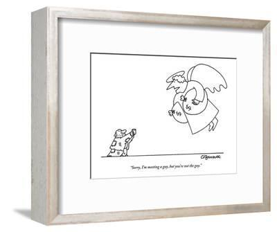 """Sorry, I'm meeting a guy, but you're not the guy."" - New Yorker Cartoon-Charles Barsotti-Framed Premium Giclee Print"