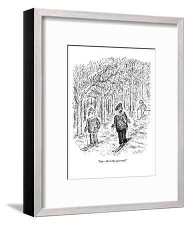 """Hey?this is the quiet trail!"" - New Yorker Cartoon-Edward Koren-Framed Premium Giclee Print"