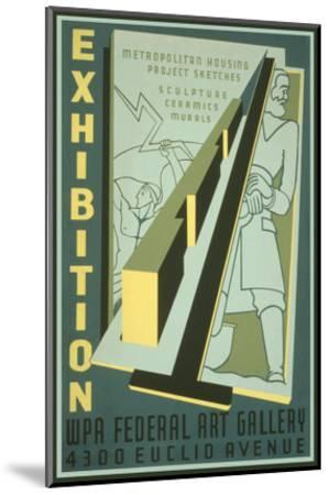 Poster for Wpa Art Exhibition--Mounted Art Print