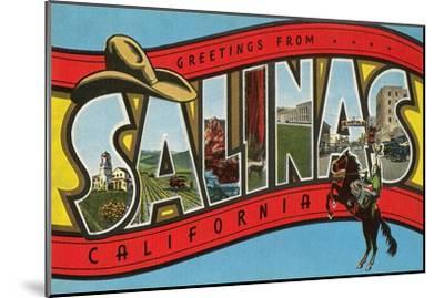 Greetings from Salinas, California--Mounted Art Print