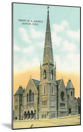 Trinity M.E. Church, Denver, Colorado--Mounted Art Print