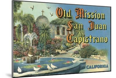 San Juan Capistrano Mission--Mounted Art Print