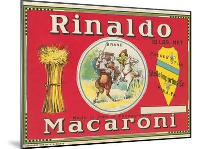 Rinaldo Macaroni Label--Mounted Art Print