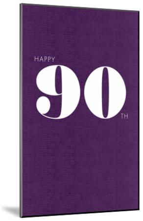 Happy 90th--Mounted Art Print