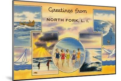 Greetngs from North Fork, Long Island--Mounted Art Print