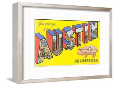 Greetings from Austin, Minnesota--Framed Art Print