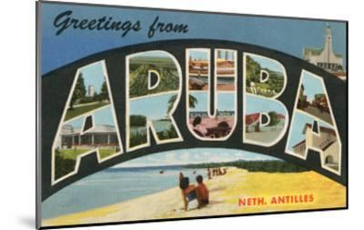 Greetings from Aruba, Netherland Antilles--Mounted Art Print