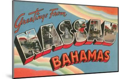 Greetings from Nassau, Bahamas--Mounted Art Print