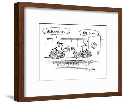 "Two men in bar toasting their drinks, one says ""Bottoms up."" one says ""Top? - New Yorker Cartoon-Mike Twohy-Framed Premium Giclee Print"
