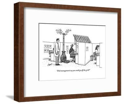 """Did management say you could go off the grid?"" - New Yorker Cartoon-Tom Cheney-Framed Premium Giclee Print"