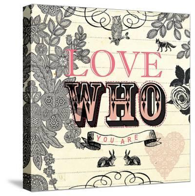 Love Who You Are-Violet Leclaire-Stretched Canvas Print