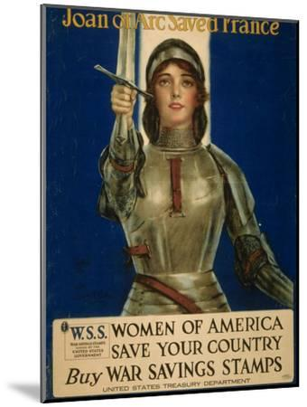Joan of Arc Saved France, Women of America Save Your Country, WWI Poster-William Haskell Coffin-Mounted Giclee Print