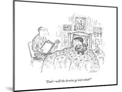 """Dad?will the heroine go into rehab?"" - New Yorker Cartoon-Edward Koren-Mounted Premium Giclee Print"
