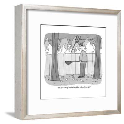 """""""We took care of our leaf problem a long time ago."""" - New Yorker Cartoon-Peter C. Vey-Framed Premium Giclee Print"""