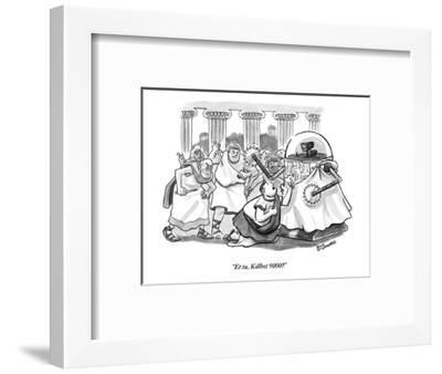 """Et tu, Killbot 9000?"" - New Yorker Cartoon-Benjamin Schwartz-Framed Premium Giclee Print"