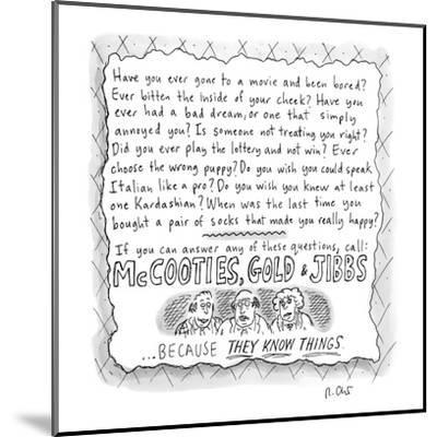 An ad for McCooties, Gold, &  Jibbs. - New Yorker Cartoon-Roz Chast-Mounted Premium Giclee Print