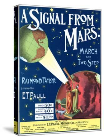 """""""A Signal from Mars"""" Sheet Music from the National Museum of American History--Stretched Canvas Print"""