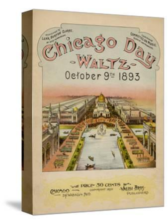 World's Fair: Chicago Day Waltz, October 9th, 1893--Stretched Canvas Print