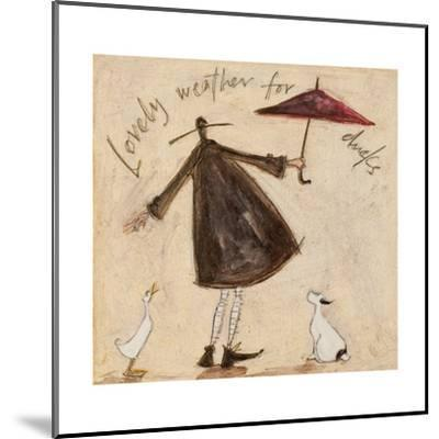 Lovely Weather for Ducks-Sam Toft-Mounted Giclee Print