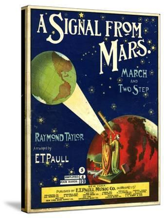 1900s USA A Signal From Mars Sheet Music Cover--Stretched Canvas Print