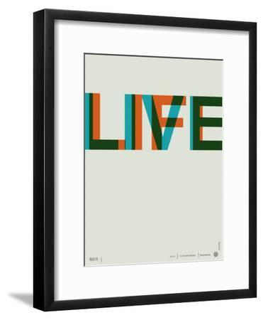 Live Life Poster 2-NaxArt-Framed Premium Giclee Print