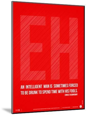 Ernest Hemingway Quote Poster-NaxArt-Mounted Art Print