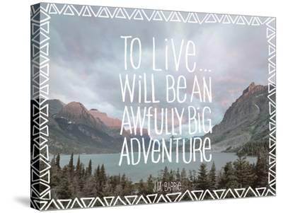 Big Adventure-Chuck Haney-Stretched Canvas Print