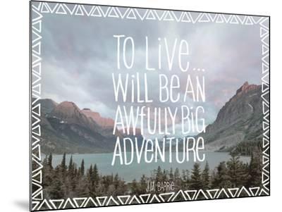 Big Adventure-Chuck Haney-Mounted Art Print