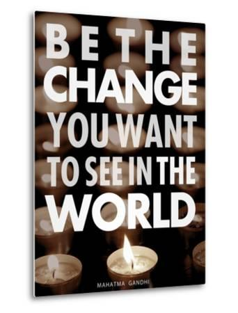 Be the Change-Chuck Haney-Metal Print