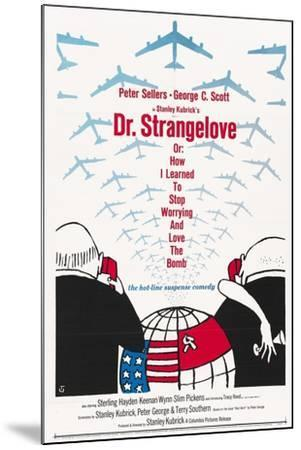 """""""Dr. Strangelove Or: How I Learned To Stop Worrying And Love the Bomb"""" 1964, by Stanley Kubrick--Mounted Giclee Print"""