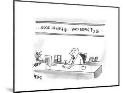 Good News down, Bad News up - Cartoon-Christopher Weyant-Mounted Premium Giclee Print