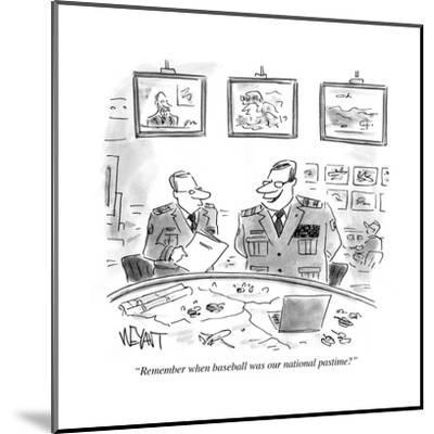 """""""Remember when baseball was our national pastime?"""" - Cartoon-Christopher Weyant-Mounted Premium Giclee Print"""
