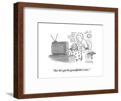 """Aw-he's got his grandfather's ears."" - Cartoon-Mike Twohy-Framed Premium Giclee Print"